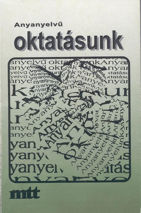 Anyanyelvű oktatásunk, 1997