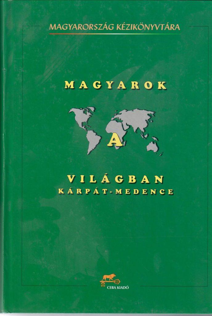 Magyarok a világban, 2001