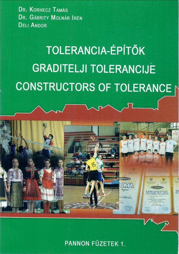 Tolerancia-építők, 2007