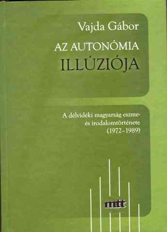 Az autonómia illúziója, 2007