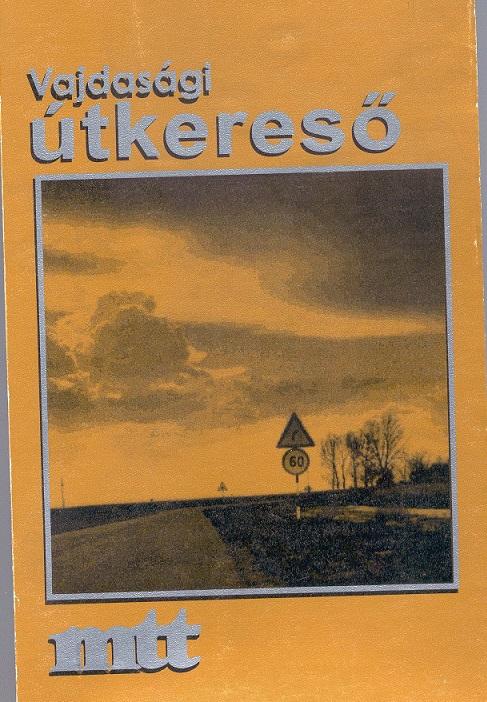 Vajdasági útkereső, 1998
